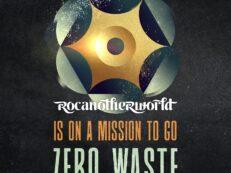 Rocanotherworld zero waste